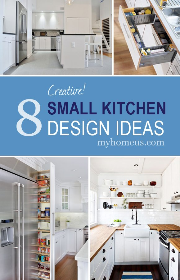 8 Creative Small Kitchen Design Ideas -